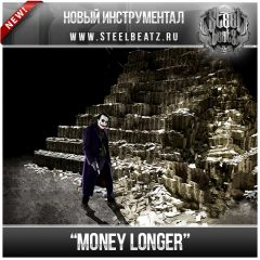 MONEY LONGER
